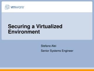 Securing a Virtualized Environment
