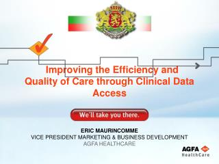 Improving the Efficiency and Quality of Care through Clinical Data Access
