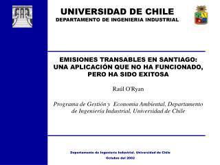 EMISIONES TRANSABLES EN SANTIAGO: UNA APLICACI N QUE NO HA FUNCIONADO, PERO HA SIDO EXITOSA   Ra l ORyan    Programa de