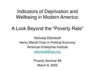 Indicators of Deprivation and Wellbeing in Modern America:  A Look Beyond the  Poverty Rate