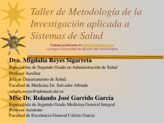 Taller de Metodolog a de la Investigaci n aplicada a Sistemas de Salud