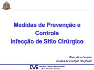 Medidas de Preven  o e Controle  Infec  o de S tio Cir rgico