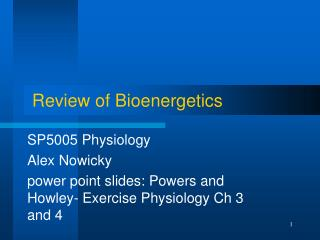 Review of Bioenergetics