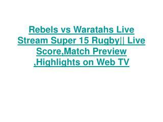 Warch Waratahs vs Rebels Live Stream