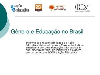 G nero e Educa  o no Brasil