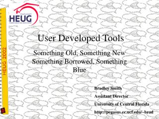 User Developed Tools