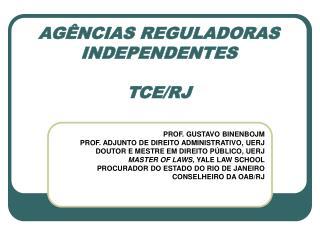 AG NCIAS REGULADORAS INDEPENDENTES  TCE