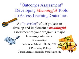 Outcomes Assessment   Developing Meaningful Tools  to Assess Learning Outcomes