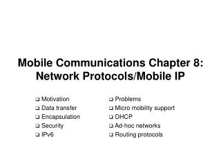 Mobile Communications Chapter 8: Network Protocols