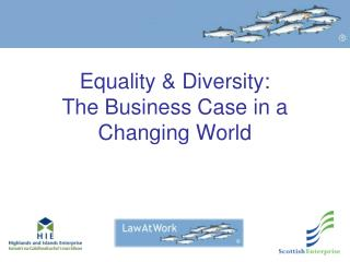 Equality  Diversity:  The Business Case in a Changing World