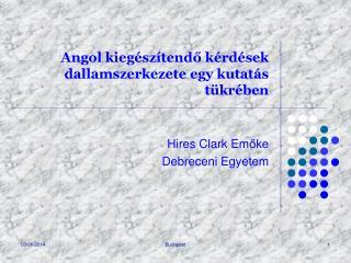 Angol kieg sz tendo k rd sek dallamszerkezete egy kutat s t kr ben