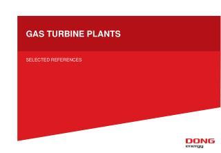 GAS TURBINE PLANTS