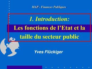 1. Introduction: Les fonctions de l Etat et la taille du secteur public