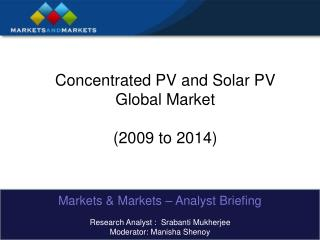 Concentrated PV and Solar PV Global Market  2009 to 2014