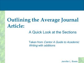 Outlining the Average Journal Article: