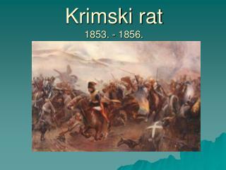 Krimski rat 1853. - 1856.