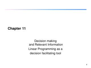 Decision making  and Relevant Information Linear Programming as a  decision facilitating tool