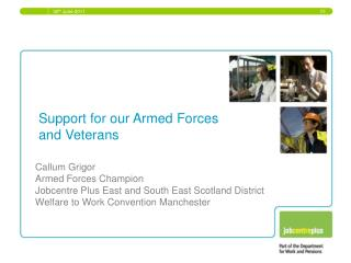 Support for our Armed Forces and Veterans