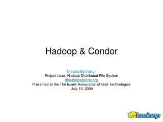 Hadoop  Condor