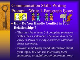 Communication Skills Writing Prompt Write 1-Paragraph Essay