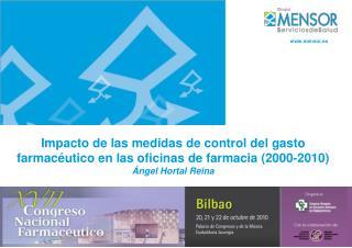 Impacto de las medidas de control del gasto farmac utico en las oficinas de farmacia 2000-2010   ngel Hortal Reina