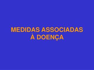 MEDIDAS ASSOCIADAS   DOEN A