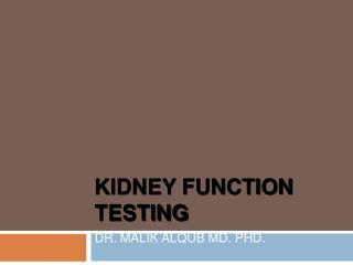 Kidney Function Testing