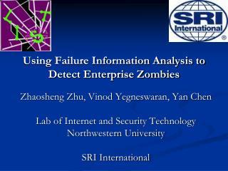 Using Failure Information Analysis to Detect Enterprise Zombies