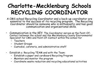 Charlotte-Mecklenburg Schools RECYCLING COORDINATOR