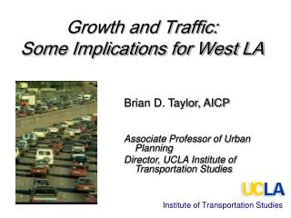 Growth and Traffic: Some Implications for West LA