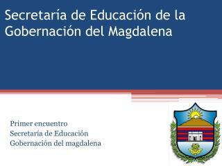 Secretar a de Educaci n de la Gobernaci n del Magdalena