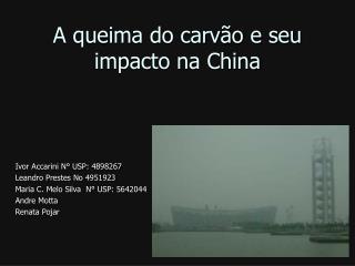 A queima do carv o e seu impacto na China