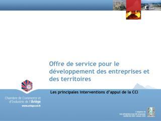 Offre de service pour le d veloppement des entreprises et des territoires