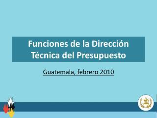 Funciones de la Direcci n T cnica del Presupuesto