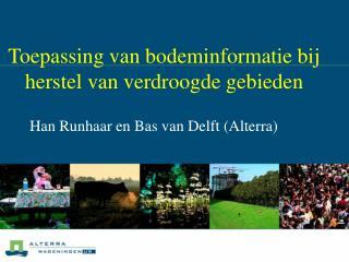 Toepassing van bodeminformatie bij herstel van verdroogde gebieden