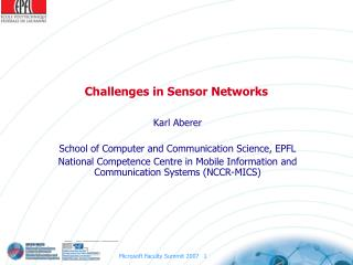 Challenges in Sensor Networks