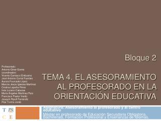 Bloque 2   TEMA 4. EL ASESORAMIENTO AL PROFESORADO EN LA ORIENTACI N EDUCATIVA