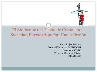 El S ndrome del Techo de Cristal en la Sociedad Puertorrique a: Una reflexi n