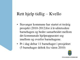 Rett hjelp tidlig   Kvello