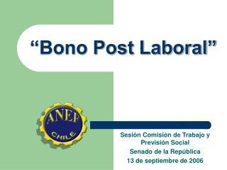 Bono Post Laboral
