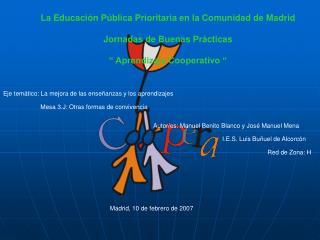 La Educaci n P blica Prioritaria en la Comunidad de Madrid  Jornadas de Buenas Pr cticas    Aprendizaje Cooperativo