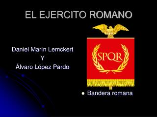 EL EJERCITO ROMANO