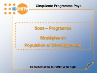 Repr sentation de l UNFPA au Niger