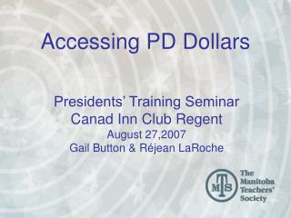 Accessing PD Dollars