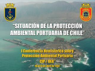 SITUACI N DE LA PROTECCI N AMBIENTAL PORTUARIA DE CHILE