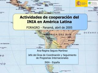 Actividades de cooperaci n del INIA en Am rica Latina FORAGRO - Panam , abril de 2005