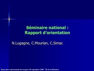 S minaire national : Rapport d orientation