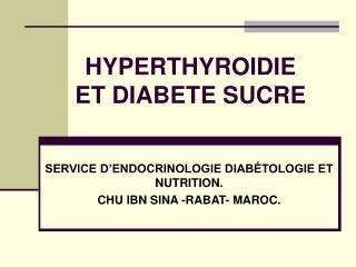 HYPERTHYROIDIE ET DIABETE SUCRE