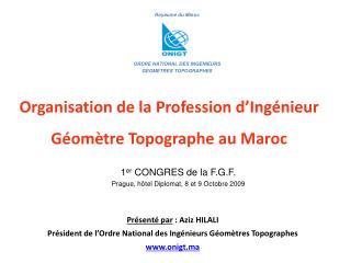 Organisation de la Profession d Ing nieur G om tre Topographe au Maroc