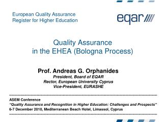Quality Assurance in the EHEA Bologna Process